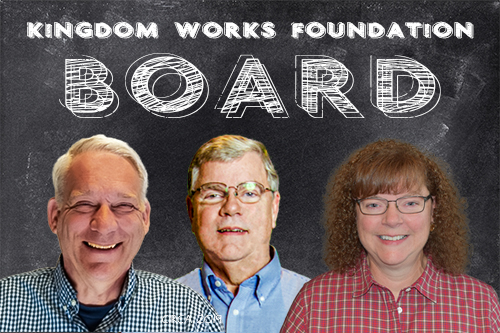Kingdom Works Foundation Board